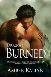 Burned: Dragos, Book 1