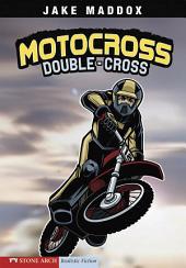 Jake Maddox: Motocross Double-Cross