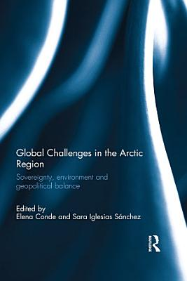 Global Challenges in the Arctic Region PDF