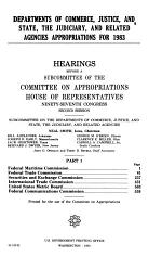 Departments of Commerce, Justice, and State, the Judiciary, and Related Agencies Appropriations for 1983