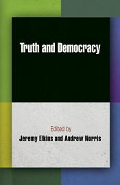 Truth and Democracy PDF