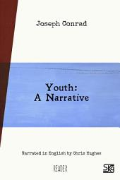 Youth: a narrative: Read-aloud eBook with English audio narration