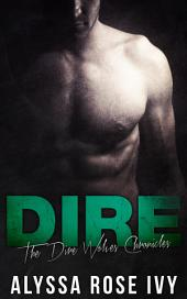 Dire (Dire Wolves Chronicles #1)