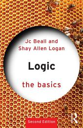 Logic: The Basics: Edition 2