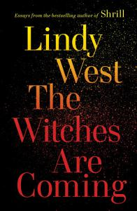 The Witches Are Coming Book