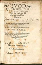 Quod Evangelium non in litera verum in spiritu ... consistat collatio