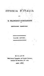 Istoria d'Italia di Francesco Guicciardini: Volumi 7-8