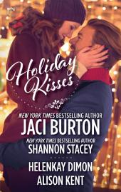 Holiday Kisses: An Anthology