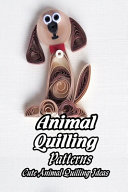 Animal Quilling Patterns