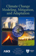 Climate Change Modeling, Mitigation, and Adaptation