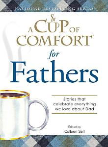 A Cup of Comfort for Fathers Book