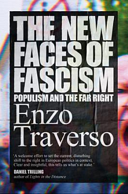 The New Faces of Fascism