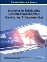 Analyzing the Relationship Between Innovation  Value Creation  and Entrepreneurship PDF