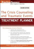 The Crisis Counseling and Traumatic Events Treatment Planner PDF