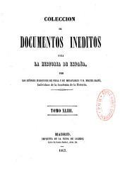 Coleccion de documentos ineditos para la historia de Espana: Volume 22