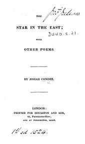 The Star in the East; with Other Poems