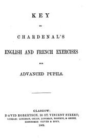 Key to Chardenal's English and French exercises for advanced pupils