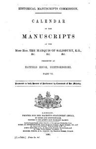 Calendar of the Manuscripts of the Most Honourable the Marquess of Salisbury     PDF