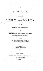 A tour through Sicily and Malta. In a series of letters to William Beckford