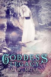 Goddess Legacy - FREE BOOK: Goddess Series Book One (1)