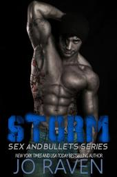 Storm: Sex and Bullets 1