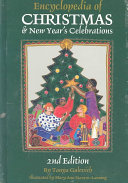 Encyclopedia of Christmas and New Year s Celebrations PDF