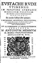 De morbo Gallico: libri quinque ...
