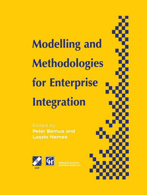 Modelling and Methodologies for Enterprise Integration PDF