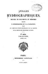 Annales hydrographiques: Recueil d'avis, instructions, documents et mémoires relatifs à l'hydrographie et à la navigation