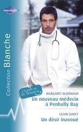 Un nouveau médecin à Penhally Bay - Un désir inavoué (Harlequin Blanche)
