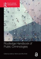 Routledge Handbook of Public Criminologies PDF