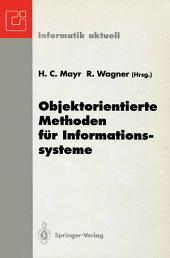 Objektorientierte Methoden für Informationssysteme: Fachtagung der GI-Fachgruppe EMISA, Klagenfurt, 7.–9. Juni 1993