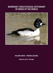 Burridge's Multilingual Dictionary of Birds of the World: Volume XXXVII Finnish (Suomi)