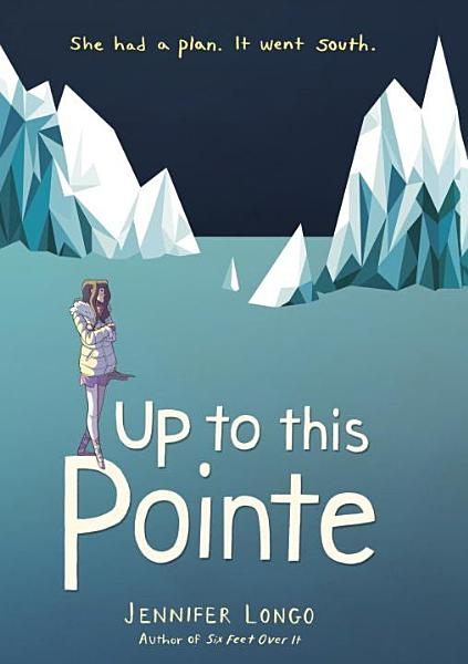 Download Up to This Pointe Book