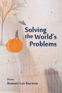 Solving the World's Problems