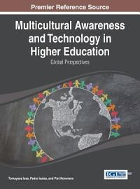 Multicultural Awareness and Technology in Higher Education  Global Perspectives PDF