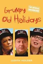 Grumpy Old Holidays
