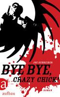Bye Bye  Crazy Chick  PDF