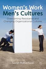 Women's Work, Men's Cultures