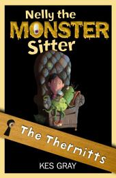 Nelly The Monster Sitter: 09: The Thermitts