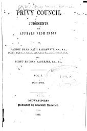 Privy Council Judgments on Appeals from India: Volume 1