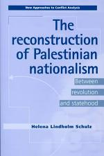 The Reconstruction of Palestinian Nationalism