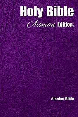 Holy Bible Aionian Edition Aionian Bible