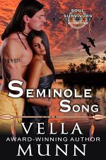 Seminole Song (The Soul Survivors Series, Book 1)