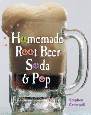 Homemade Root Beer  Soda   Pop PDF