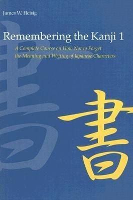Remembering the Kanji  Volume 1