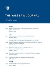 Yale Law Journal: Volume 124, Number 8 - June 2015