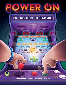 Power On  The History of Gaming PDF