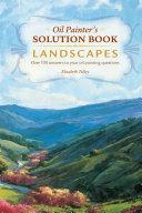 Oil Painter's Solution Book - Landscapes