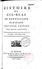 Histoire de Gil Blas de Santillane, par M. Le Sage